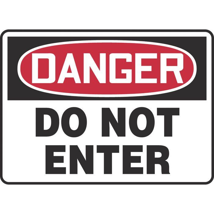 """OSHA Danger Safety Sign: DANGER - Do Not Enter - Vinyl 10""""x14"""""""