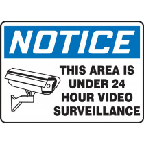 OSHA Notice Safety Sign: This Area Is Under 24 Hour Video Surveillance