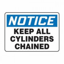 OSHA Notice Safety Sign: Keep All Cylinders Chained
