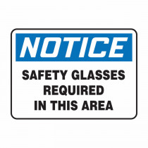 OSHA Notice Safety Sign: Safety Glasses Required In This Area