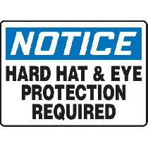 Accuform Plastic Sign - Hard Hat & Eye Protection Required