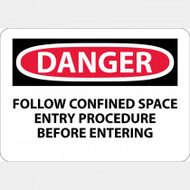 Sign -  Danger Follow Confined Space